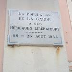 Stèle apposée sur la façade de la mairie. Libération de La Garde, août 1944. Hôtel de Ville, La Garde, Var. par Only Tradition - La Garde 83130 Var Provence France