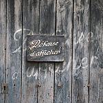 Vintage Sign - Défense d'afficher by Belles Images by Sandra A. - Seillans 83440 Var Provence France