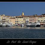 Le port et la ville de Saint-Tropez by DamDuSud - St. Tropez 83990 Var Provence France